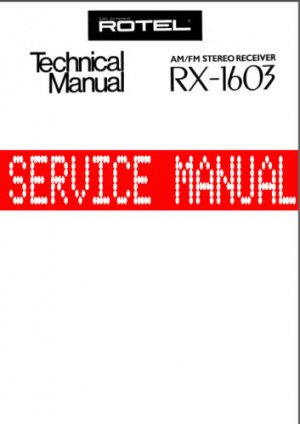 ROTEL RX -1603 RX1603  *FULL* SERVICE MANUAL ~ Paper