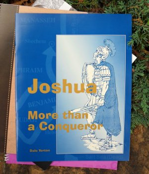 Joshua: More than a Conqueror