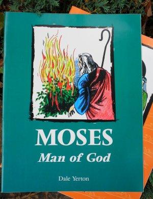 Moses: Man of God