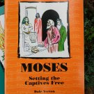 Moses: Setting the Captives Free