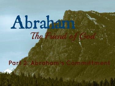 Abraham: The Friend of God