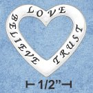 "STERLING SILVER ""BELIEVE, LOVE, TRUST"" TRIO AFFIRMATION OPEN HEART CHARM -24MM WIDE"