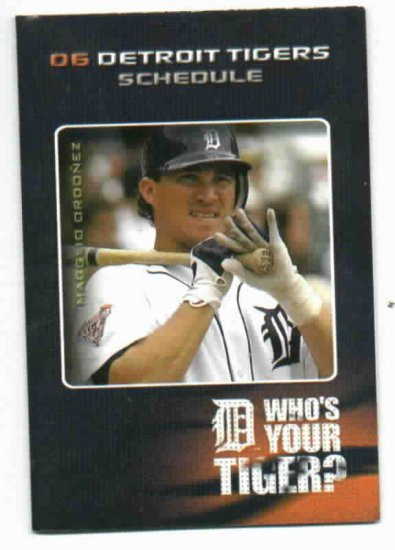 2006 Detroit Tigers Schedule Magglio Ordonez