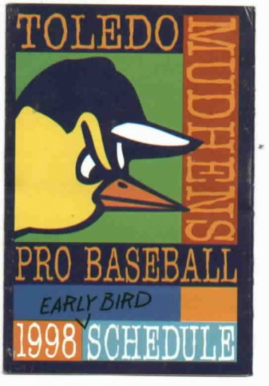 1998 Toledo Mud Hens Pocket Schedule Earlybird