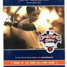 2005 Detroit Tigers Opening Day Ticket Stub Ivan Rodriguez