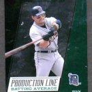 2005 Donruss Production Line Ivan Rodriguez #D 194/334 Detroit Tigers