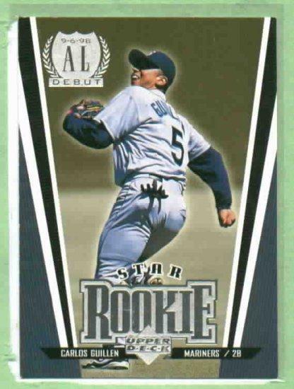 1999 Upper Deck Carlos Guillen ROOKIE Detroit Tigers / Mariners