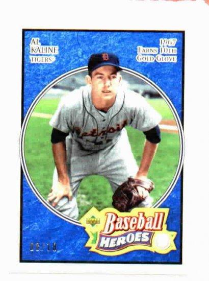2005 Upper Deck Baseball Heroes Al Kaline Detroit Tigers Baseball Card Serial #D 8/10 RARE