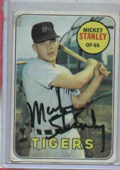 1969 Topps Mickey Stanley Detroit Tigers Baseball Card Autographed Auto 1968
