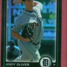 2010 Bowman Chrome Refractor Andy Oliver Detroit Tigers Rookie