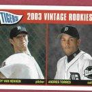 2003 Upper Deck Vintage Andy Van Hekken Andre Torres Rookie Detroit Tigers # 226