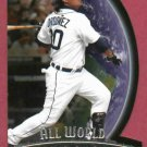 2010 Upper Deck All World Magglio Ordonez Detroit Tigers # AW13