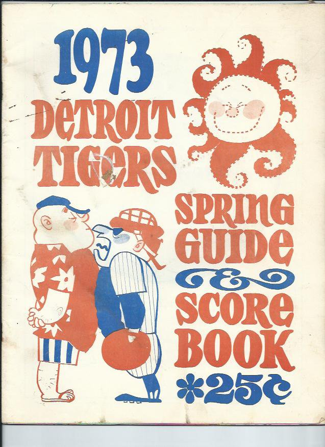 1973 Detroit Tigers Spring Training Guide & Scorebook + Bonus
