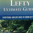 "Lefty Kreh's Book - ""Ultimate Guide to Fly Fishing"""