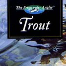 "Book - ""TROUT"" The Complete Guide to Catching Fish"