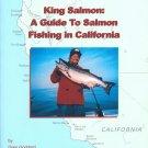 King Salmon: A Guide to Salmon Fishing in California