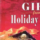 Gifts from the Holiday Kitchen (1996, Book, Illustrated)