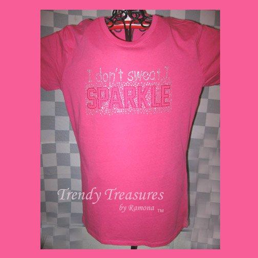 """Bling Rhinestone Embellished T-shirt, New, Hot Pink, """"I Don't Sweat, I SPARKLE"""""""