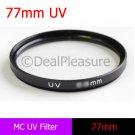 77mm MC UV Ultra-Violet Multi-Coated Lens Filter