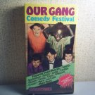 OUR GANG COMEDY FESTIVAL - rare out of print vhs