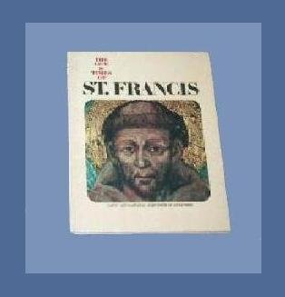 The Life & Times of ST. FRANCIS OF ASSISI Book ILLUSTRATED BIOGRAPHY Patron Saint of Animals
