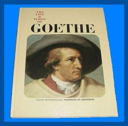 The Life & Times of GOETHE - Coffee Table Hardback Book - ILLUSTRATED BIOGRAPHY - NOVELIST & PAINTER