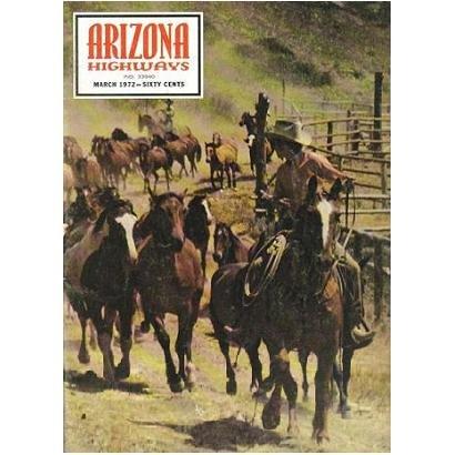 Arizona Highways Magazine - BUFFALO SOLDIERS HORSES - WESTERN ART - March 1972 - Vol. XLVIII, No. 3
