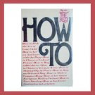 HOW TO - Book by Peter Passell - A humorous book about how to manage & deal when Stuff Happens!