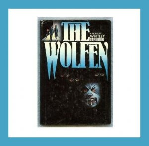 THE WOLFEN - 1978 Hardcover Book with Dust Jacket - A Classic Horror Novel about Werewolves!