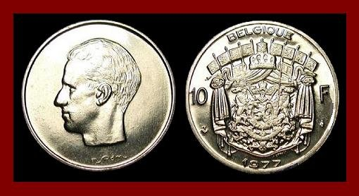 BELGIUM 1977 10 FRANCS COIN 27mm KM#155.1 Europe - BELGIQUE French Legend ~ XF BEAUTIFUL!