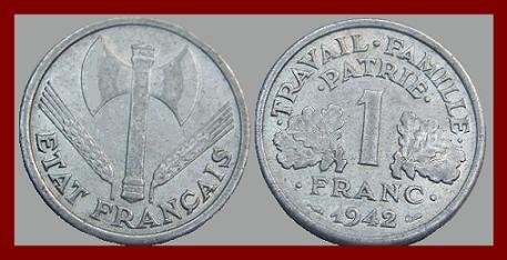 FRANCE 1942 1 FRANC WWII Battle Axe COIN KM#902.1 Vichy French State Issue - XF BEAUTIFUL! SCARCE!