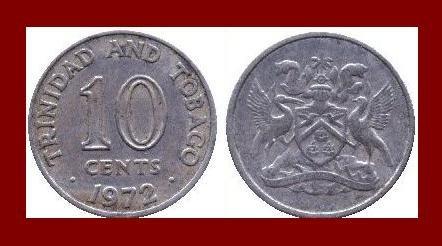 TRINIDAD & TOBAGO 1972 10 CENTS COIN KM#3 Caribbean ~ LOW MINTAGE!