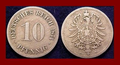 Empire GERMANY 1874(B) 10 PFENNIG COIN KM#4 Kaiser Friedrich Wilhelm I - BEAUTIFUL!