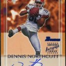 2000 Bowman DENNIS NORTHCUTT Certified Signed RC Browns