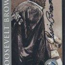 1998 Hall of Fame Cards ROOSEVELT BROWN Auto w/JSA SOA