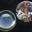 Steelers BEN ROETHLISBERGER Immaculate Tackle Button