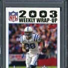 2004 Topps Collection #295 MARVIN HARRISON Card PSA 10