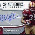 2006 SP Authentic Autographs MICHAEL ROBINSON Auto RC