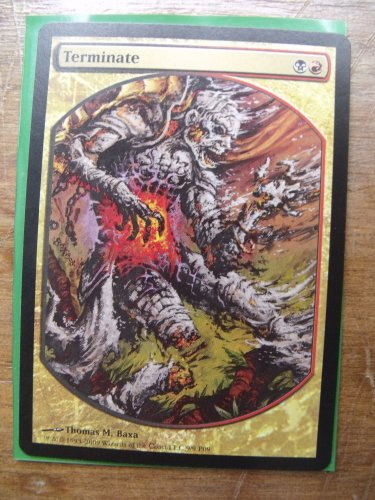 Terminate, Magic Player Rewards Promo, NM     Magic the Gathering