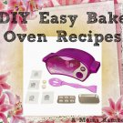 49 EASY BAKE OVEN MIX RECIPES on CD - Cupcakes/Cakes/Pies/Pizza & More