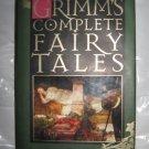 Grimm's Complete Fairy Tales Hardback