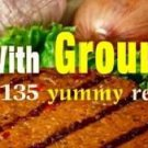 135 GROUND BEEF Recipes eBook on CD Printable