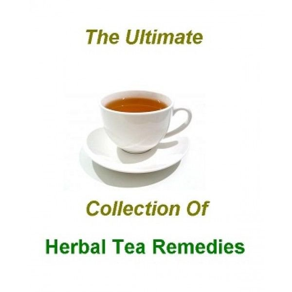 The Ultimate Collection of HERBAL TEA REMEDIES RECIPES eBook on CD Printable