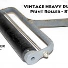 "Vintage Heavy Duty 8"" Heavy Duty Print Roller, hard rubber"