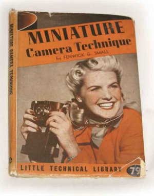 Miniature Camera Technique by FENWICK G. SMALL