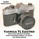 Yashica TL Electro SLR 35mm SLR 50mm  lens  PARTS /DISPLAY