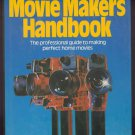 The Movie maker&#39;s handbook [Hardcover] BY CHRISTOPHER WORSWORTH 1979