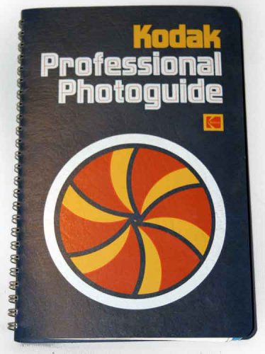 KODAK PROFESSIONAL PHOTOGUIDE, 1st Edition  LIKE NEW Spiral-bound Kodak Publications No. R-28