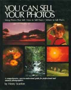 You Can Sell Your Photos [Hardcover] Henry Scanlon 1980