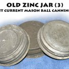 old zinc jar lids (3) fit current mason ball canning jars
